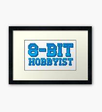 8-BIT HOBBYIST Framed Print