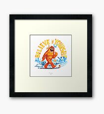 """Believe in Yourself!"" -Sasquatch Framed Print"