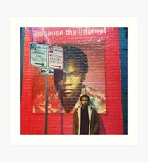Because The Internet Art Print