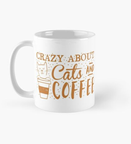 Crazy about CATS (and coffee) Mug