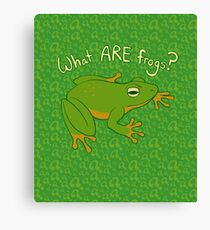 What ARE Frogs? (Basic edition) Canvas Print