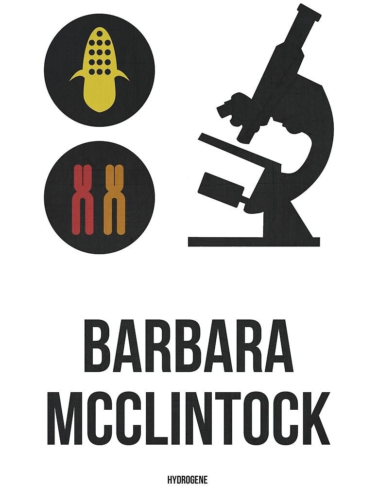 BARBARA MCCLINTOCK (Dark Lettering) - Clothing & Other Products by Hydrogene