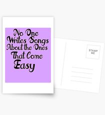 The Ones that Come Easy Postcards