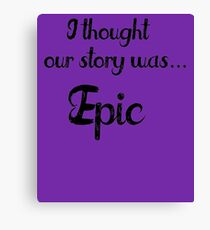 Our Story Canvas Print