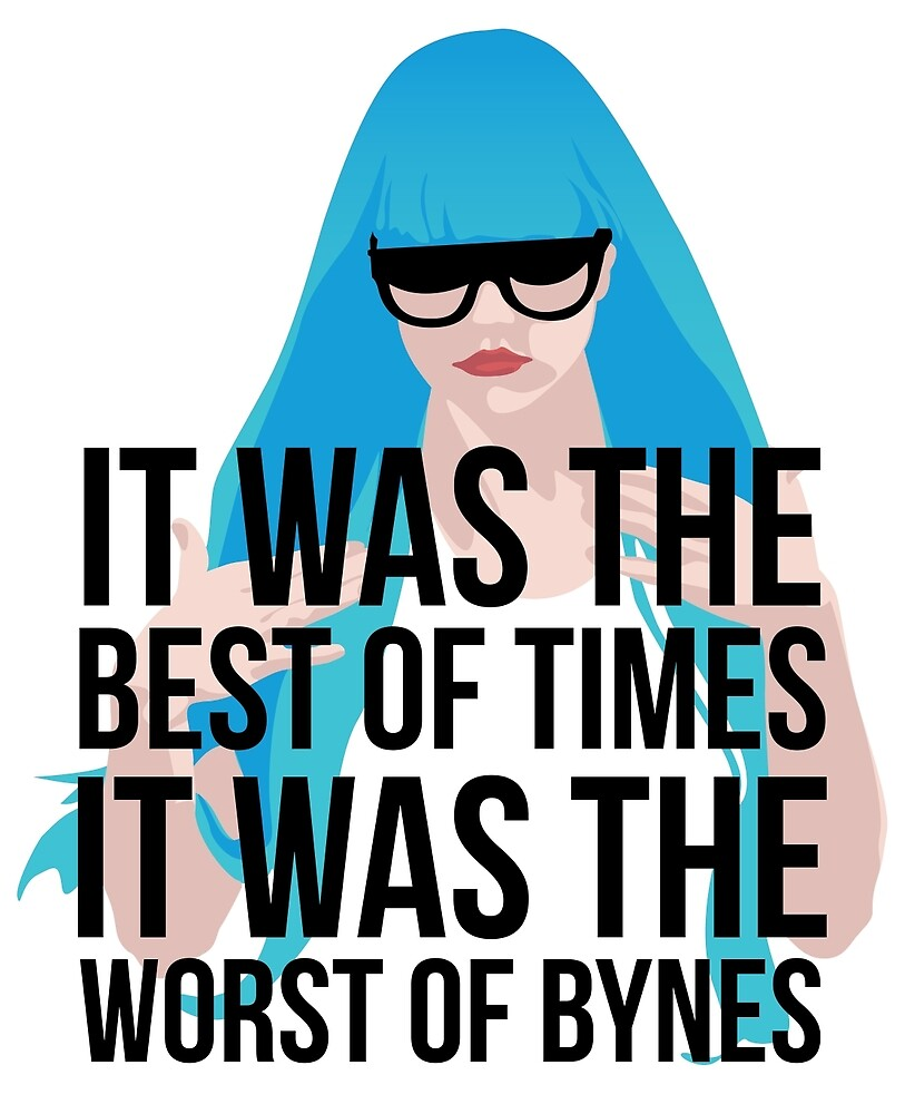 it was the best of times, it was the worst of bynes by hellomalcolm