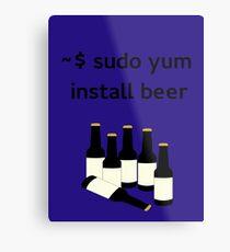 Linux sudo yum install beer Metal Print