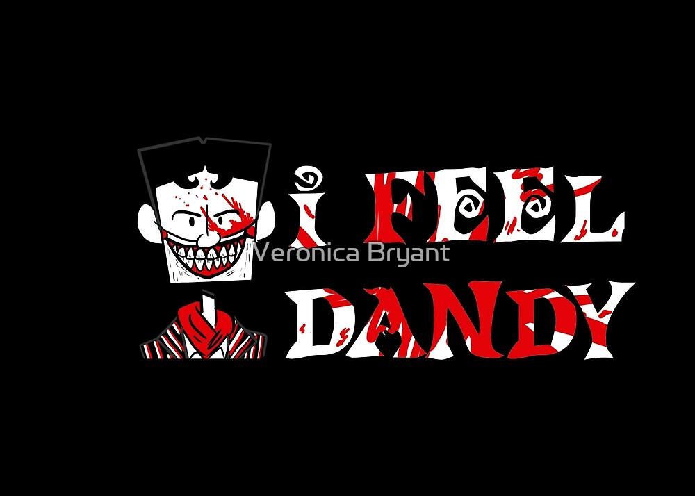 """I Feel Dandy"" by Veronica Bryant"