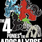 Four Ponies of the Apocalypse by MonkeyManLabs