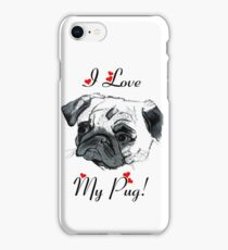 I Love My Pug! with Hearts -  iPhone or iPod Case iPhone Case/Skin