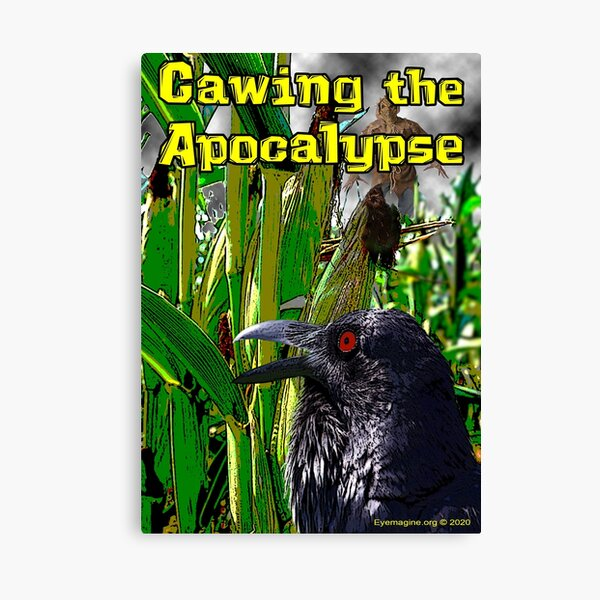 Cawing the Apocalypse Canvas Print