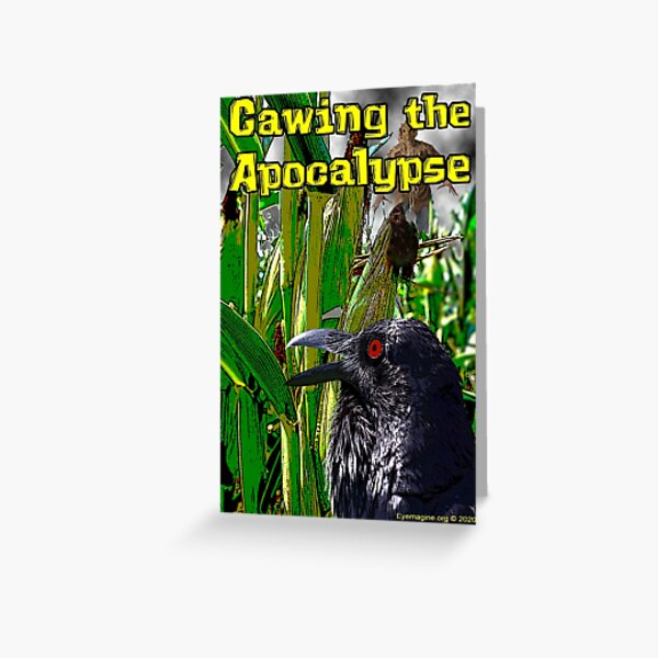 Cawing the Apocalypse Greeting Card