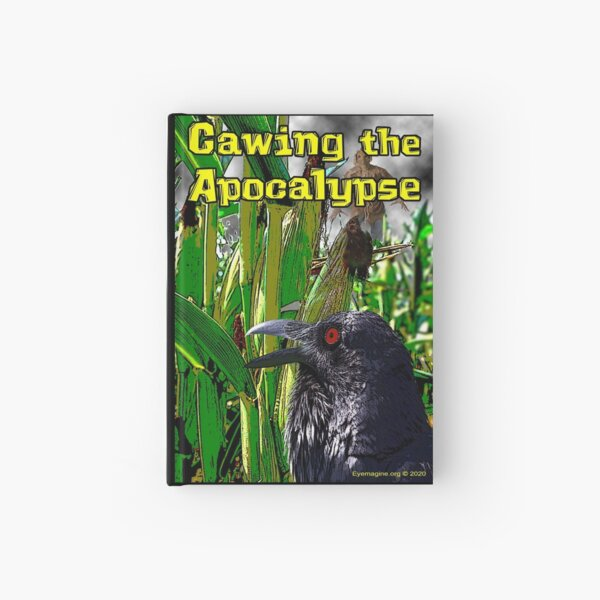 Cawing the Apocalypse Hardcover Journal