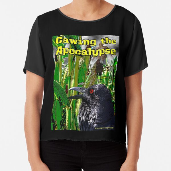 Cawing the Apocalypse Chiffon Top
