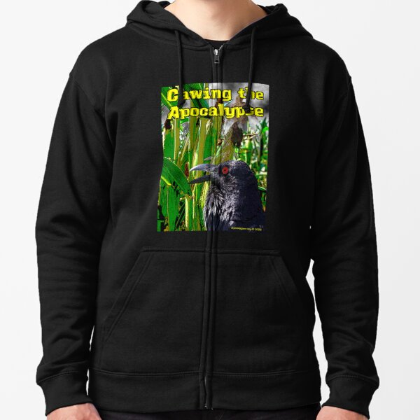 Cawing the Apocalypse Zipped Hoodie