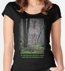 If you follow me on my path you will be hunted by me! Women's Fitted Scoop T-Shirt