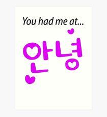 You had me at annyeong pink Art Print