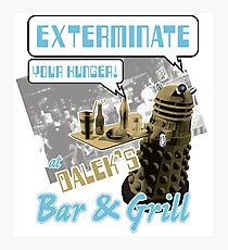 Dalek's Bar & Grill Photographic Print
