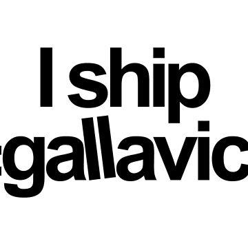 I ship #gallavich by darecrisp