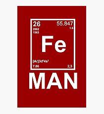 Fe (Iron) Man Photographic Print