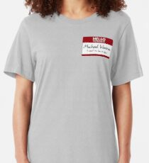 "Nametag Parody: Burn Notice - ""My Name Is Michael Westen"" Slim Fit T-Shirt"