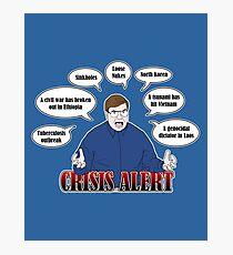 Community -- CRISIS ALERT! Photographic Print