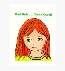 Red Hair . . . Don't Care Art Print