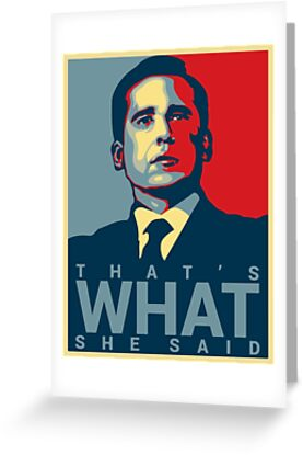 Thats what she said michael scott the office us greeting cards thats what she said michael scott the office us by 4ogo design bookmarktalkfo Images