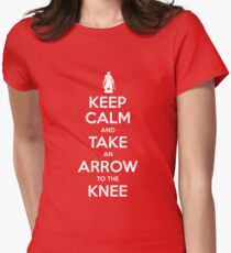 Keep Calm and Take an Arrow to the Knee Women's Fitted T-Shirt