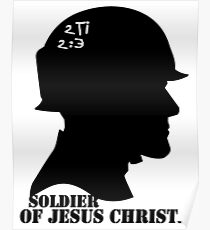 2TIMOTHY 2:3 SOLDIER OF JESUS CHRIST Poster