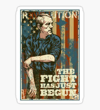 Ron Paul The Fight Has Just Begun Sticker