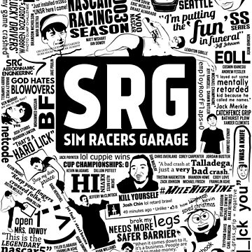 Sim Racers Garage Collage - Black w/ White Products by FMBDesigns