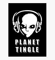 Planet Tingle Photographic Print