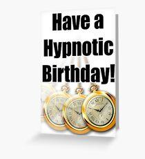 Hypnotic Birthday Card Greeting Card
