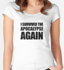 I Survived The Apocalypse Again Women's Fitted Scoop T-Shirt