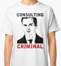 Consulting Criminal Classic T-Shirt