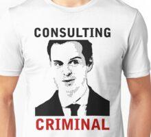 Consulting Criminal Unisex T-Shirt