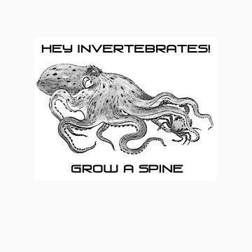 Hey Invertebrates!  Grow a Spine by nativeminnow