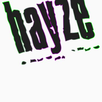 HAYZE by SlowIzzm