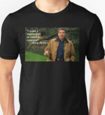 Rick Perry Funny 1 T-Shirt