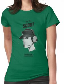 I'M THE SCOUT - Team Fortress 2 Womens Fitted T-Shirt
