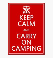 Keep Calm and Carry On Camping - Splitty Photographic Print