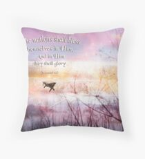 The Nations shall bless... Throw Pillow