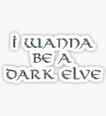 Dark Elve Text Only Sticker