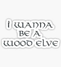 Wood Elves Text Only Sticker
