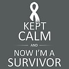 Now I'm A Brain Cancer Survivor by Travis Love