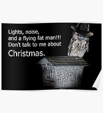 Don't talk to me about Christmas Poster