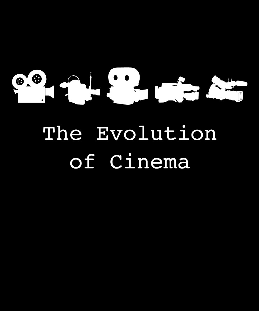 The Evolution of Cinema by huxdesigns