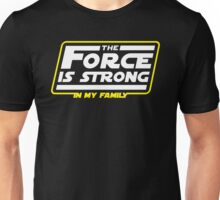 Strong In My Family Unisex T-Shirt
