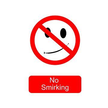 No Smirking by Wanglepop