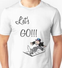 Let's Go!!! Unisex T-Shirt